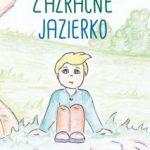 RECENZIA: Monika Jalakšová – Zázračné jazierko