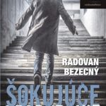 RECENZIA: Radovan Bezecný – Šokujúce prebudenie
