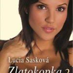 Predstavovačka | Lucia Sasková - Zlatokopka 3