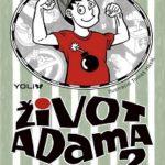 """Peter """"Petko"""" Opet - Život Adama 2: Rebel to má ťažké!"""