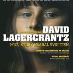David Lagercrantz – Muž, ktorý hľadal svoj tieň
