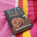 RECENZIA: Darina Hamarová - Slzy anjela