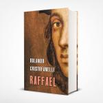 Raffael. Príbeh renesančného génia