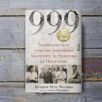 Jedinečné svedectvo o prvom oficiálnom židovskom transporte do Osvienčimu, kedy slovenská vláda poslala 999 žien na istú smrť
