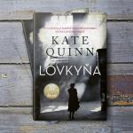 Román Lovkyňa od Kate Quinn: Keď sa z nacistickej predátorky stane lovená korisť