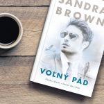 Romantický triler Voľný pád od Sandry Brown opäť ponúka kvalitnú zmes napätia, akcie a erotiky