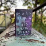 RECENZIA: Mary Kubica – Keď zhasnú svetlá