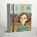 Kniha Dom z iného sveta: Citlivo napísaný príbeh od poľskej autorky o veciach, o ktorých je ťažké hovoriť