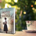 Román Parížska knižnica od Janet Skeslien Charles: Nádherný príbeh o láske, sile slov a moci literatúry