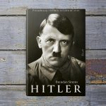 Takto ste ho možno nepoznali: Provokatívny životopis Hitlera prináša tri veľké a nové tvrdenia