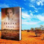 Nový austrálsky príbeh Krajina snov od Tamary McKinley je opäť plný slnka a divokej prírody